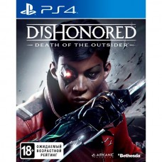 Dishonored: Death of the Outsider - Видеоигра для PS4